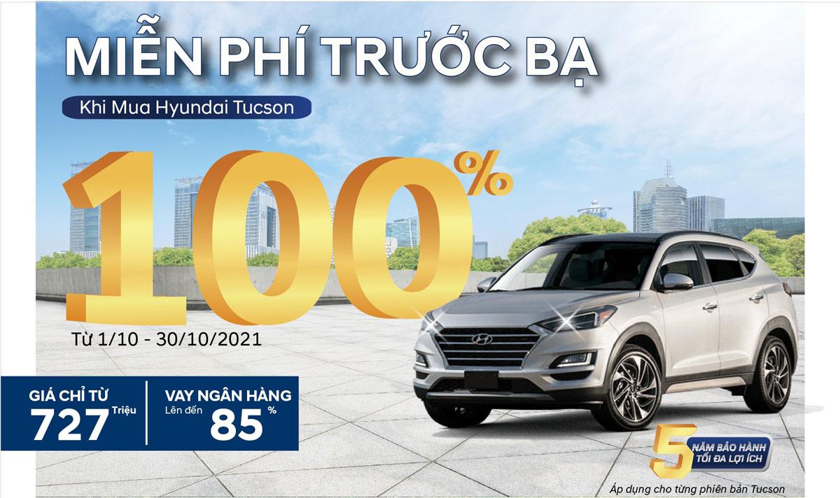 HYUNDAI TUCSON – ƯU ĐÃI 100% PHÍ TRƯỚC BẠ